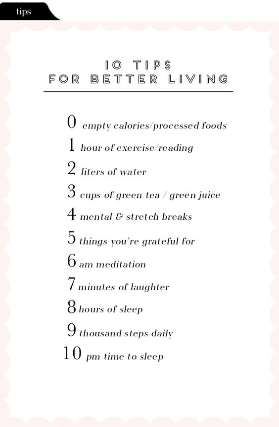 Steps to healthy living >> 10 Tips For Better Living: