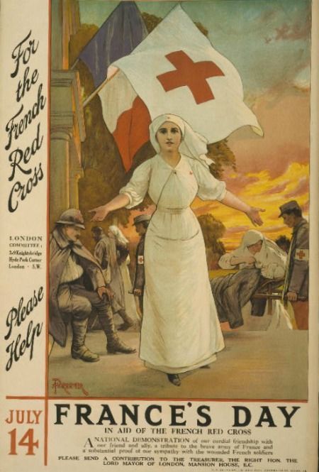 """For the French Red Cross - Please Help - France's Day of the French Red Cross"" ~ WWI era recruitment poster for Red Cross Nurses, 1915."