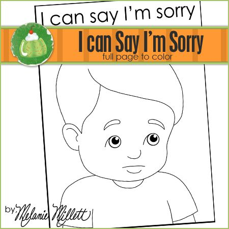 I Can Say Im Sorry Printable Coloring