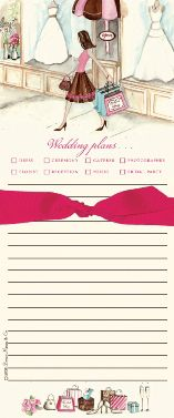 Shopping Bride Note Pad (SBBB).  This stylish magnetic notepad is a must-have for brides-to-be to help keep track of their wedding plans!