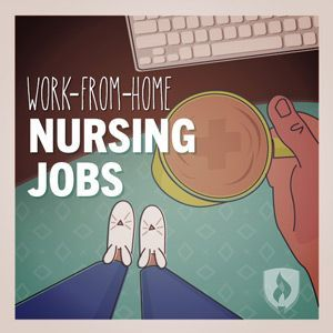 Did you know you can work from home as a nurse? Here are some great ideas for work from home nursing jobs