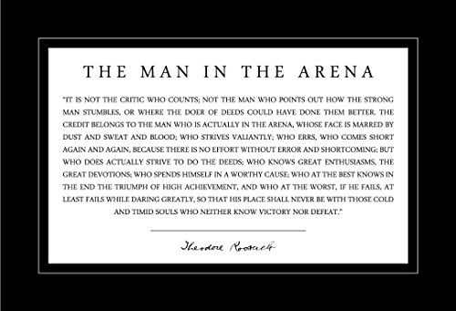 Man In The Arena Poster 13x19 Theodore Teddy Roosevelt Quote With Black Border Roosevelt Quotes Teddy Roosevelt Quotes Quote Posters