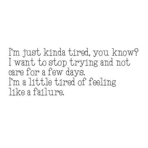 I Feel So Stupid And Feel Like A Failure?