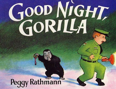 Good Night, Gorilla by Peggy Rathmann.  You'll have fun talking about one sneaky gorilla in this almost wordless book. Available in Book and CD, board book and hard cover.