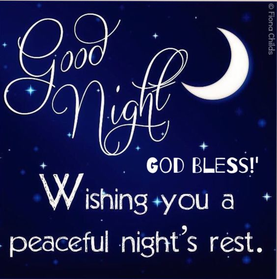 Good Night! God Bless! Wishing you a peaceful night's rest.