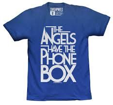 """The angels have the phone box. From the Doctor Who episode """"Blink"""""""