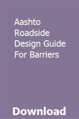 Aashto Roadside Design Guide For Barriers Design Guide Repair Guide Roadside,Scandinavian Bedroom Design Tips