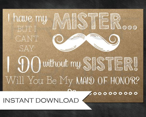 Bridesmaid Ask Card For The Sister- Will You Be My Maid Of