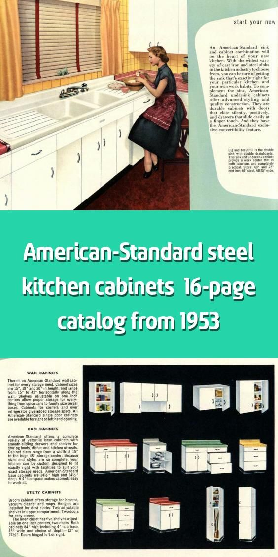 American Standard Steel Kitchen Cabinets 16 Page Catalog From 1953 American Standard Well Known Among Vintage Home Enthusiasts For Its Gorgeous Early An 2020