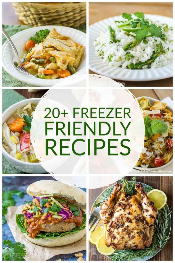 20+ Freezer Friendly Recipes