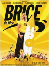 Brice de Nice, it's a silly french film but entertaining.