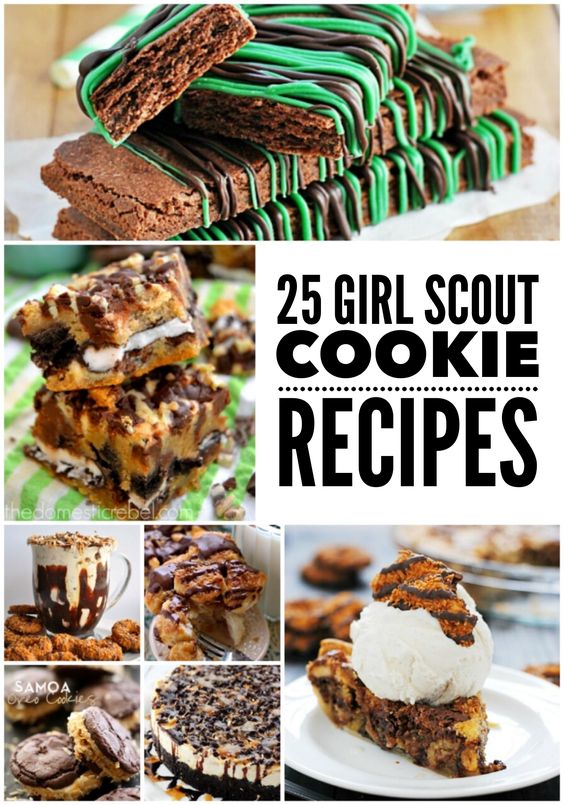 25 of my favorite recipes using Girl Scout Cookies from around the web!