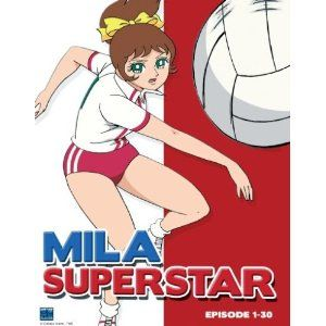 Mila Superstar. Everyone was utterly obsessed. I wanted to play volleyball in a team so much but then I remembered that I hate sports over everything. and balls. and to be in a team. :D