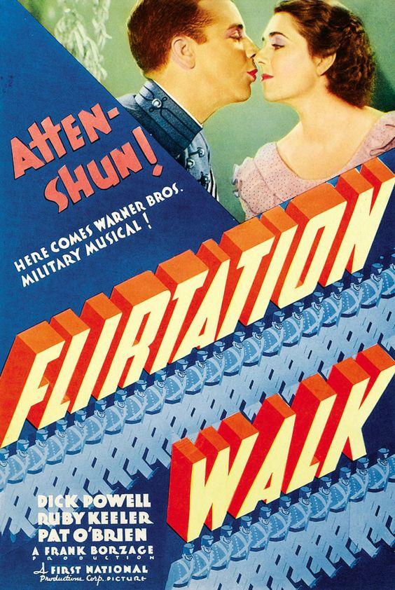 Flirtation Walk(1934) 5/10 - 8/27/14