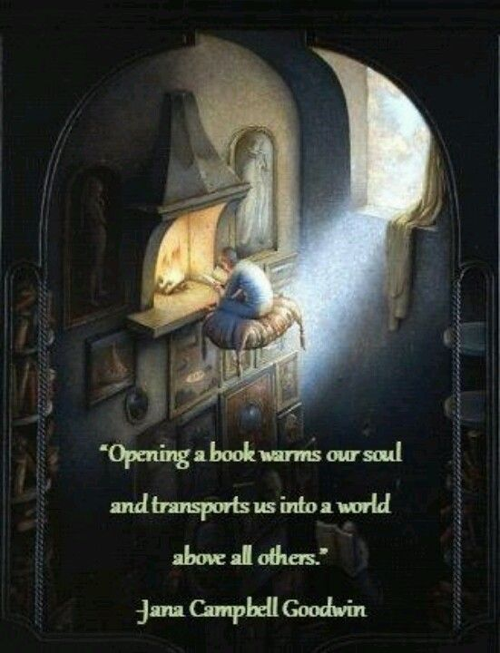 Books are portals to the worlds of dreams and imagination.: