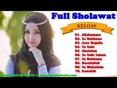 Full Sholawat Terbaik Versi Keloas Music Mellifluous Of Sholawat Keloas Hd Youtube Lagu Video