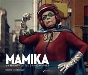 """Mamika: My mighty little grandmother"" by Sacha Goldberger  *this should be interesting"