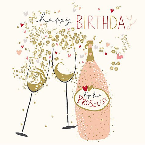 Buy Woodmansterne Prosecco Queen Birthday Card Online At Johnlewis Com Happy Birthday Cards Happy 40th Birthday Birthday Greetings