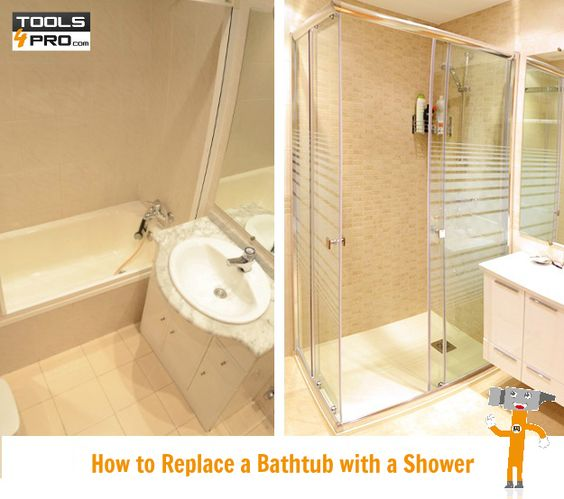 How To Replace A Bathtub With A Shower In This Post We Give You A Step By Step How To Remove