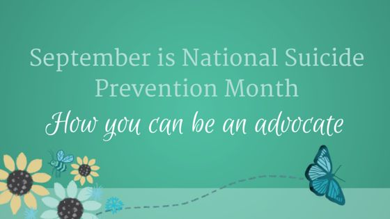 September is National Suicide Prevention Month: 17 Warning Signs ...