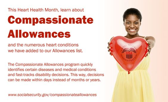 Compassionate Allowances are a way for Social Security to quickly identify medical conditions and fast-track the disability decisions. www.socialsecurity.gov/compassionateallowances