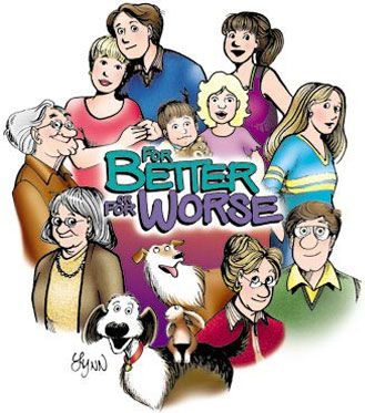 For Better or For Worse is a comic strip by Lynn Johnston that ran for 30 years, chronicling the lives of a Canadian family, The Pattersons, and their friends. The story is set in the fictitious Toronto-area suburban town of Milborough, Ontario. Johnston's strip began in September 1979, and ended the main story on August 30, 2008, with a postscript epilogue the following day.: