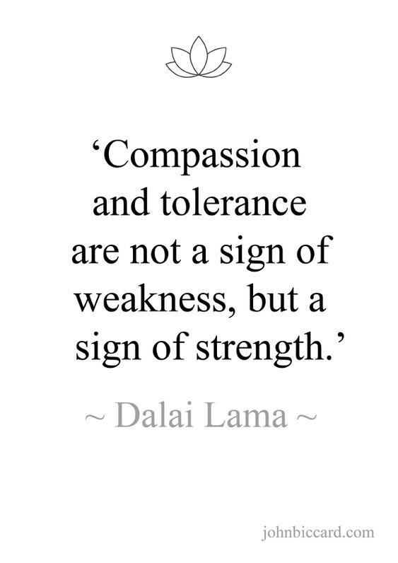 ♔ 'Compassion and tolerance... ~ Dalai Lama
