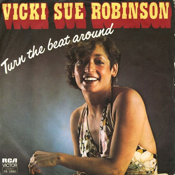 """Vicki Sue Robinson-""""Turn The Beat Around""""-1976 For such a diminutive singer, she could put on a great show (yes, there were disco singers who could REALLY sing!)"""