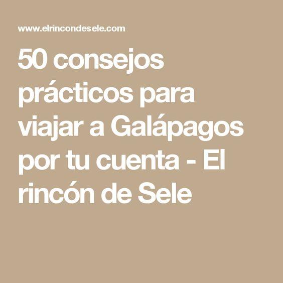 50 consejos prácticos para viajar a Galápagos por tu cuenta - El rincón de Sele