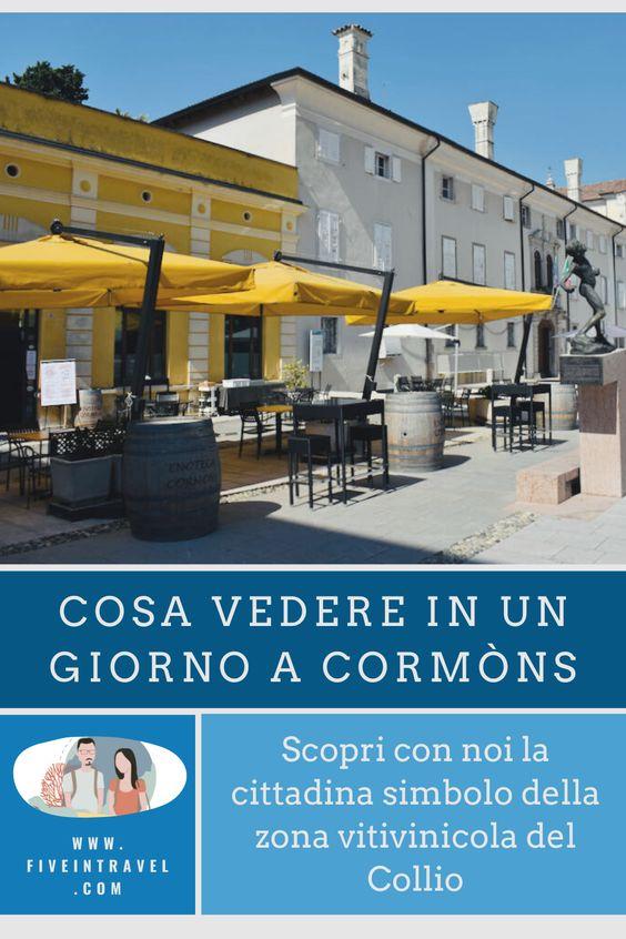 Cosa vedere in un giorno a Cormòns | Scopri con noi la città simbolo della zona vitivinicola del Collio