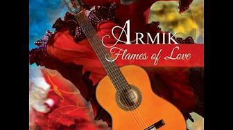 💕Armik - Casa De Amor 💘 - YouTube