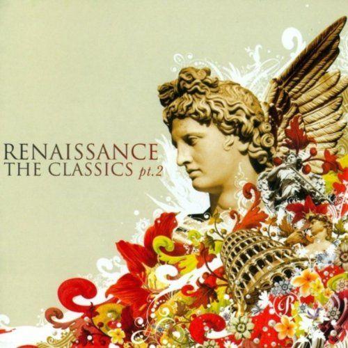 Renaissance - The Classics - Volume 2