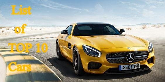 List of Top 10 Cars across the Globe!