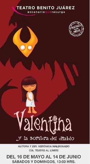 Cartelera DF: Valentina y la sombra del diablo