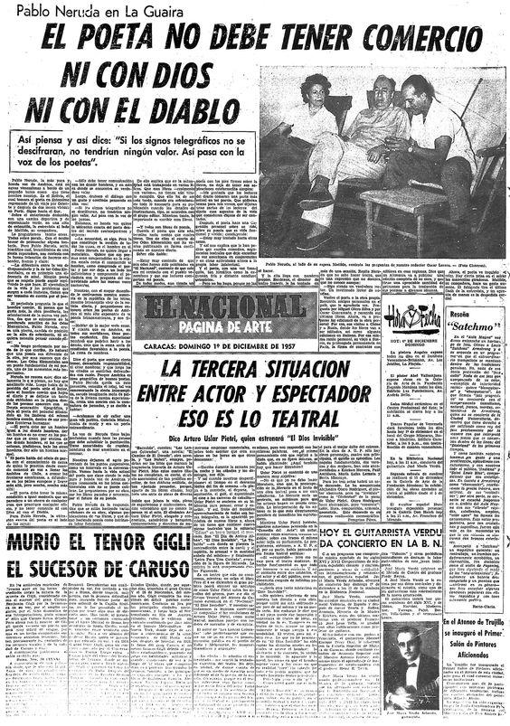 Pablo Neruda en la Guaira. El Poeta no debe tener comercio ni con Dios ni con el Diablo. Publicado el 1 de diciembre de 1957.