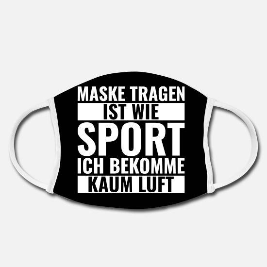 Spruch Spruche Lustige Spruche Gesichtsmaske Manner Premium T Shirt Spreadshirt Gesichts Masken Masken Gesicht