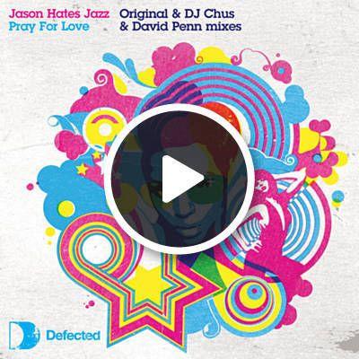 Jason Hates Jazz - Pray for Love (single cover art)