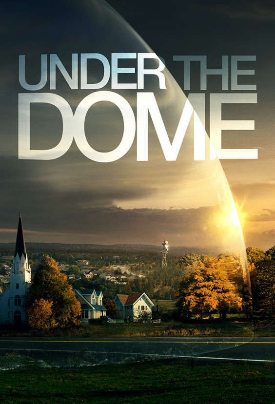 Best Comic Book Tv Shows Under The Dome Tv Series 2013 Series