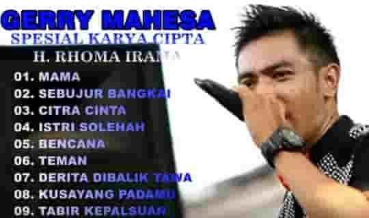 Download Mp3 Kumpulan Lagu Gerry Mahesa Karya Rhoma Irama Lagu Lagu Terbaik Lirik Lagu