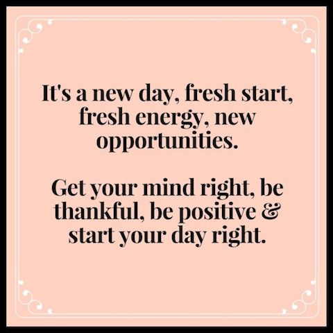 It S A New Day Thankful Grateful Motivation Inspiration Inspirationalquotes Quotes Positive Lifelessons New Day Quotes Life Quotes New Day Motivation