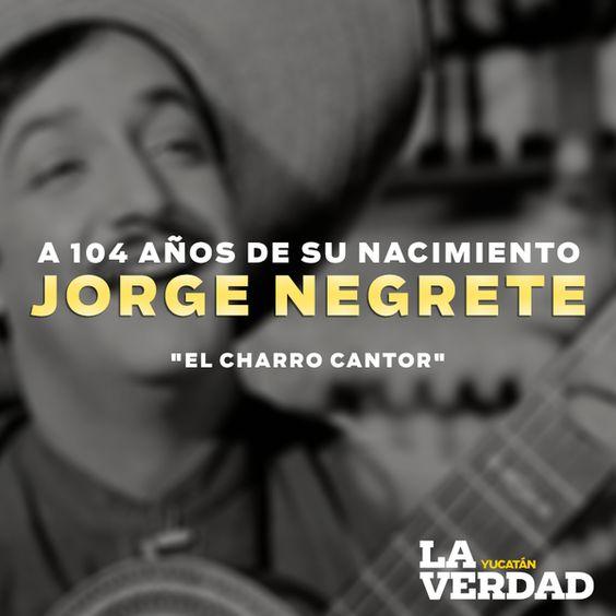 """Guzmán G. Pineda G. on Twitter: """"Hace 104 años, en 1911 nació #JorgeNegrete, uno de los máximos exponentes del cine de oro #Mexicano https://t.co/tYwUuzuFYK"""""""
