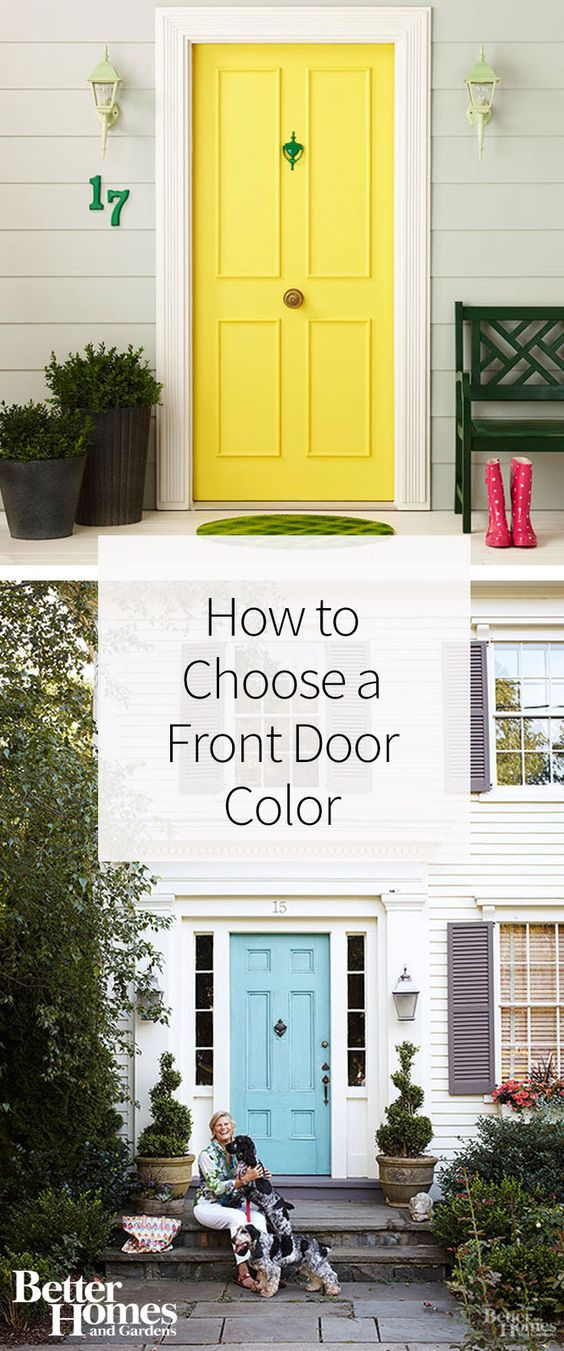 How To Choose A Front Door Color Paint Colors Colors And We