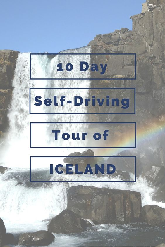 10 day self-driving tour of Iceland. Hit all the must see spots!
