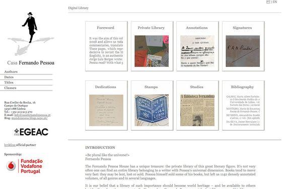 Antes, a biblioteca pessoal do poeta podia apenas ser consultada na Casa Fernando Pessoa mas, agora, já podemos encontrar todo o acervo online, constituído por 1142 livros. Está disponível desde 20...