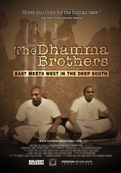 The Dhamma Brothers is a documentary film released in 2008 about a prison meditation program at Donaldson Correctional Facility near Bessemer, Alabama. The film features four inmates, all convicted of murder, and includes interviews with guards, prison officials, local residents and other inmates, and reenactments of their crimes.their crimes...WATCH NOW !