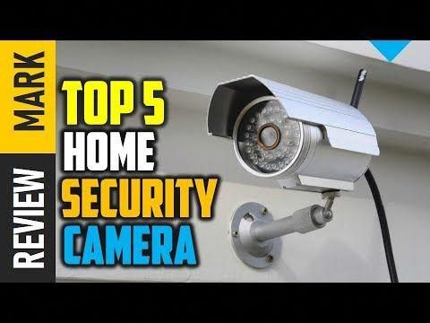 Home Security Camera Top 5 Best Home Security Camera 2019 Reviews By R Securitycam Security Cameras For Home Best Home Security Camera Home Security Tips