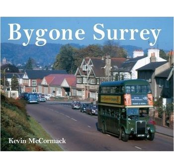 Bygone Surrey Author Kevin McCormack Binding Hardcover Publisher Ian Allan Publishing ISBN 9780711033375 Records Surrey and its transport in the