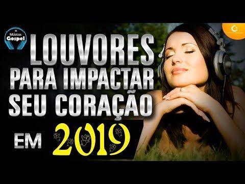 Louvores De Adoracao Youtube Melhores Musicas Gospel Musica