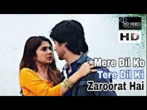 Mere Dil Ko Tere Dil Ki Zaroorat Hai Full Song Vm Aditya Zoya Ra Youtube Songs Feeling Lonely