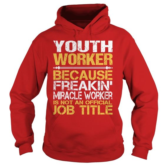 Awesome Tee For Youth Worker T-Shirts, Hoodies. SHOPPING NOW ==►…